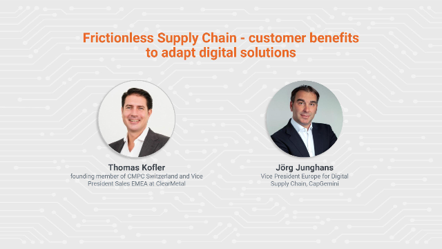 Frictionless Supply Chain - Customer Benefits to Adapt Digital Solutions
