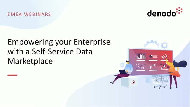 Empowering your Enterprise with a Self-Service Data Marketplace