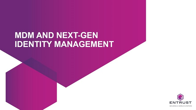 MDM and Next-Gen Identity Management