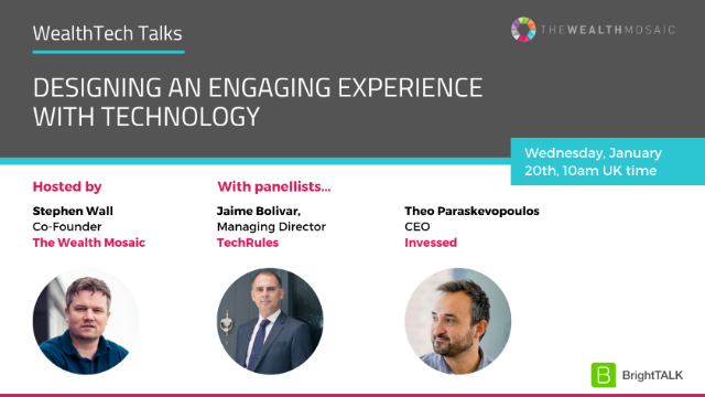 WealthTech Talks: Designing an engaging experience with technology