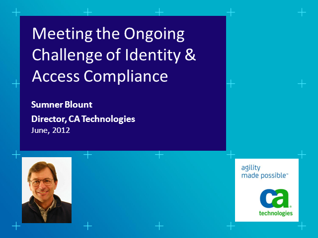 Meeting the Ongoing Challenge of Identity and Access Compliance