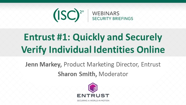 Entrust #1: Quickly and Securely Verify Individual Identities Online