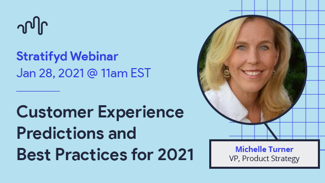 Customer Experience Predictions and Best Practices for 2021