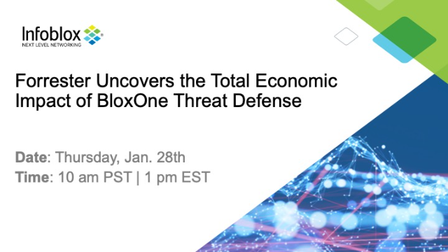 Forrester Uncovers the Total Economic Impact of BloxOne Threat Defense