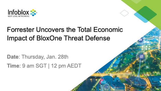 Forrester Uncovers the Total Economic Impact of BloxOne Threat Defense (APAC)