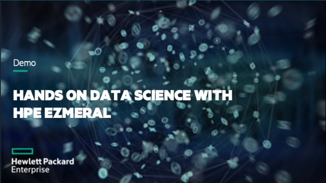 Hands on Data Science with HPE Ezmeral