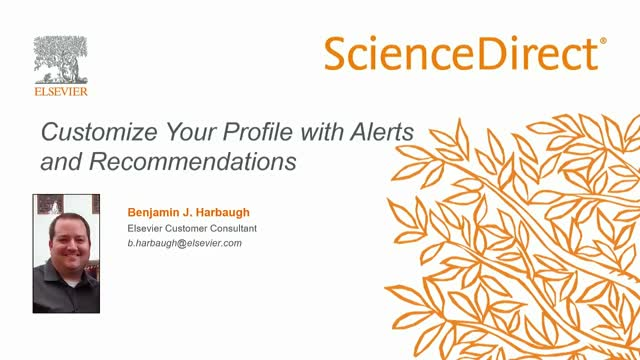 Customize Your ScienceDirect Profile with Alerts and Recommendations