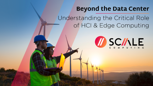 Beyond the Data Center: Understanding the Critical Role of HCI & Edge Computing