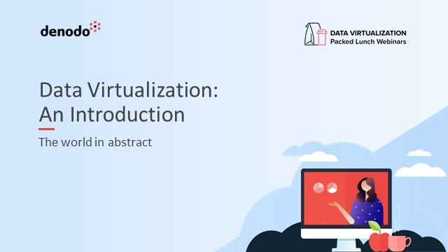 Data Virtualization: An Introduction