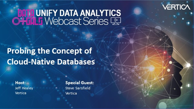 Thought Leadership Webcast: Probing the Concept of Cloud-Native Databases