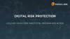 Digital Risk Protection: Evolving Your Cyber Threat Intel Program Into Action