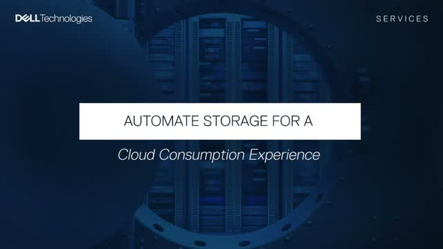 Automate Storage for a Cloud Consumption Experience