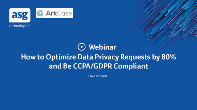 How to Optimize Data Privacy Requests by 80% and Be CCPA/GDPR Compliant