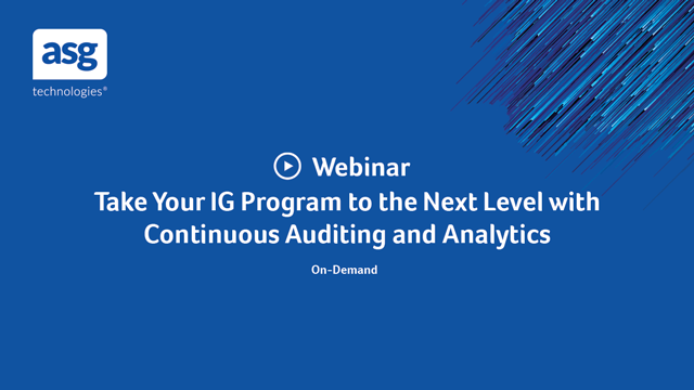 Take Your IG Program to the Next Level with Continuous Auditing and Analytics
