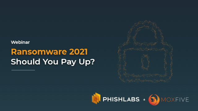 Ransomware 2021: Should you Pay Up?
