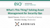 What's This Thing? Solving Asset Management for Security Ops
