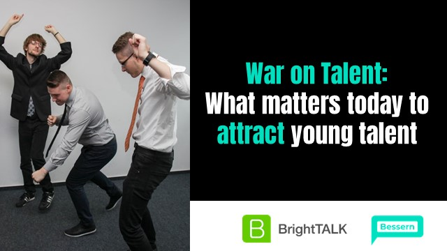 War on talent: What matters today to attract young talent