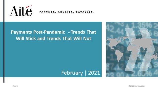 Payments post-pandemic:   Trends that will stick, and trends that won't in 2021