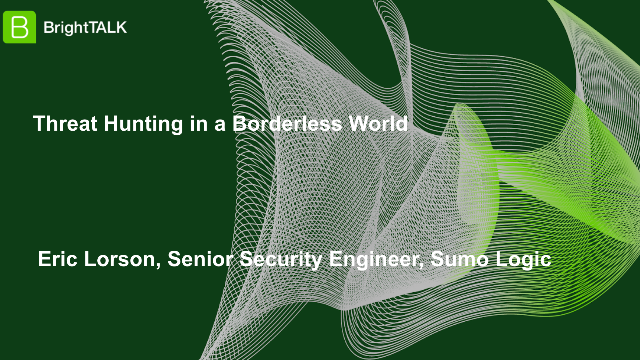 Threat Hunting in a Borderless World