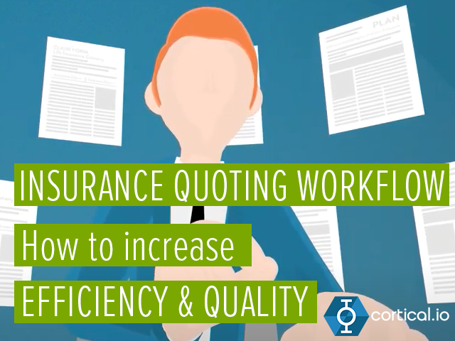 Increasing the Efficiency and quality of the Insurance Quoting Process