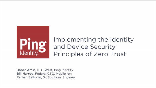 Implementing the Identity and Device Security Principles of Zero Trust