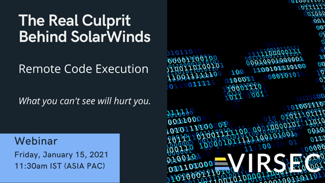The Real Culprit Behind SolarWinds: Remote Code Execution (ASIA PAC)