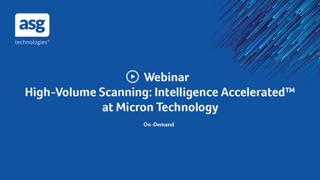 High-Volume Scanning: Intelligence Accelerated™ at Micron Technology