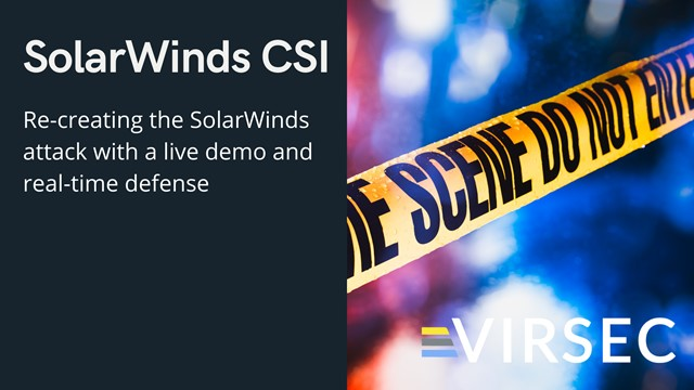 SolarWinds CSI: Re-creating the Solar Winds Attack
