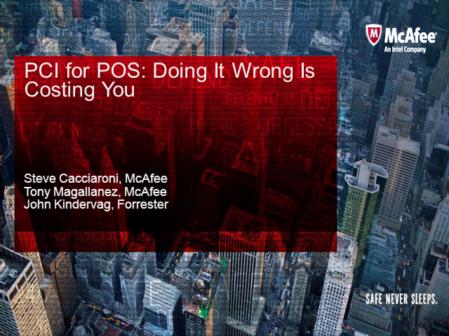 PCI for POS - Doing it Wrong is Costing You