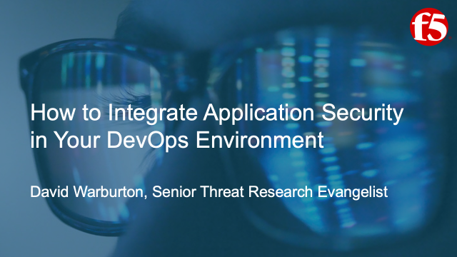 How to Integrate Application Security in Your DevOps Environment