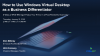 How to Use Windows Virtual Desktop as a Business Differentiator