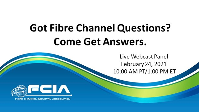 Got Fibre Channel Questions?  Come Get Answers.