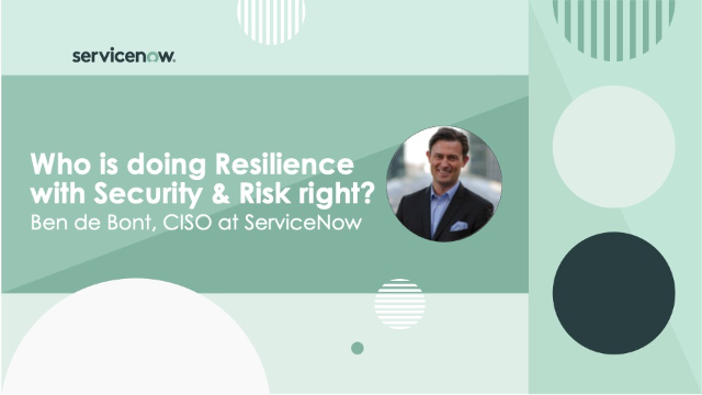 Who is doing Resilience with Security & Risk right?