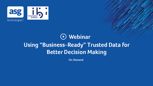 "Using ""Business-Ready"" Trusted Data for Better Decision Making"