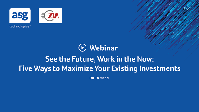 See the Future, Work in the Now — Five Ways to Maximize Your Existing Investment