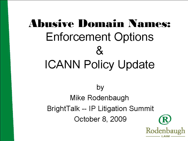 Abusive Domain Names: Enforcement Options & ICANN Policy Update
