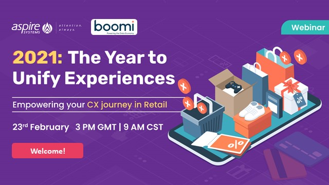 2021: The year to unify experiences - Empowering your CX journey in Retail