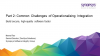 Part 2: Common Challenges of Operationalizing Integration