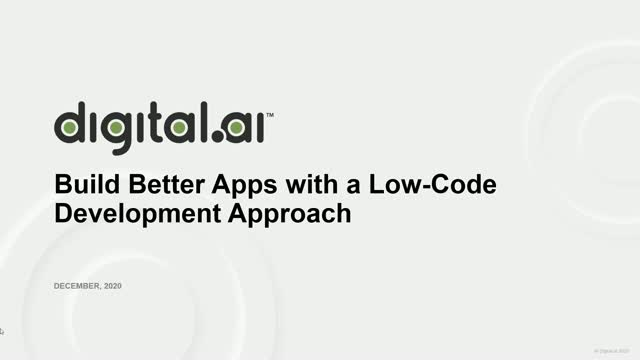 Build Better Apps with a Low-Code Development Approach