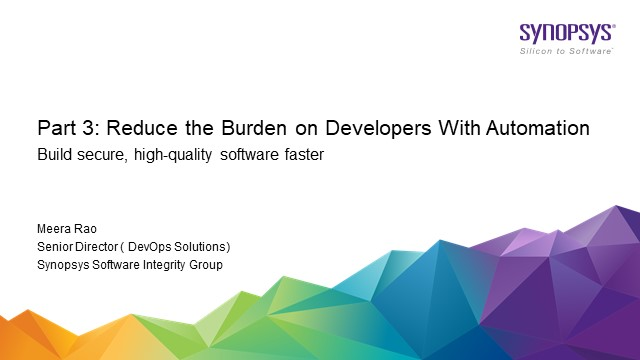 Lunch and Learn Part 3: Reduce the Burden on Developers With Automation