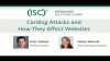 January 2020 Summit #3: Carding Attacks and Its Impact on Websites