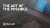 The Art of the Possible- Microsoft