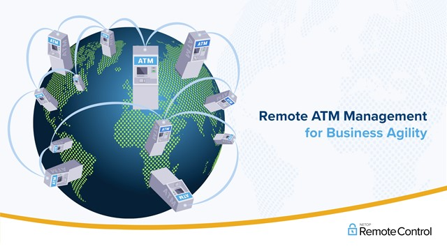 Using ATM Remote Management to Improve Business Agility