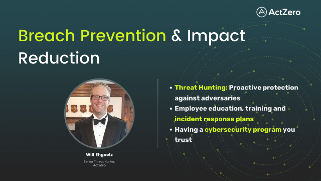 Breach Prevention and Impact Reduction