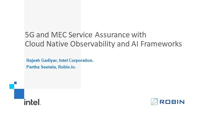 5G and MEC Service Assurance with Cloud Native Observability & AI Frameworks