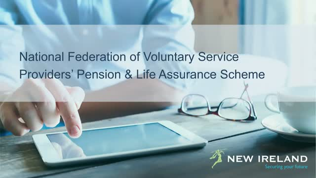 National Federation of Voluntary Service Providers' Pension & Life Scheme