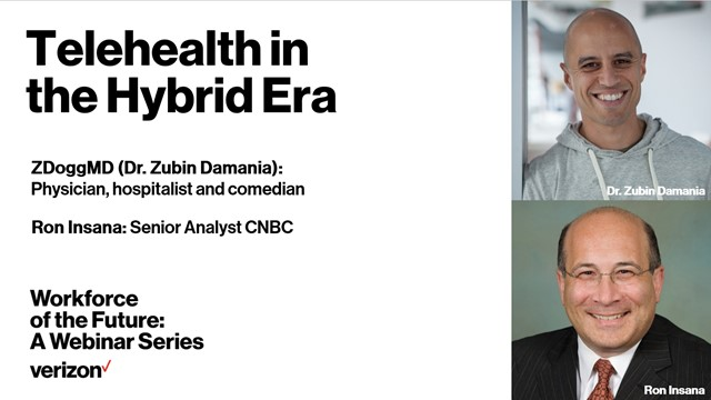 Verizon Presents: Telehealth in the Hybrid Era