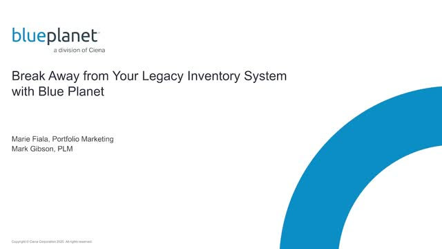 Break Away from Your Legacy Inventory System with Blue Planet
