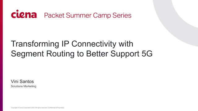 Transforming IP Connectivity with Segment Routing to Better Support 5G