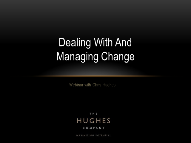 Making a Difference - Dealing with and Managing Change